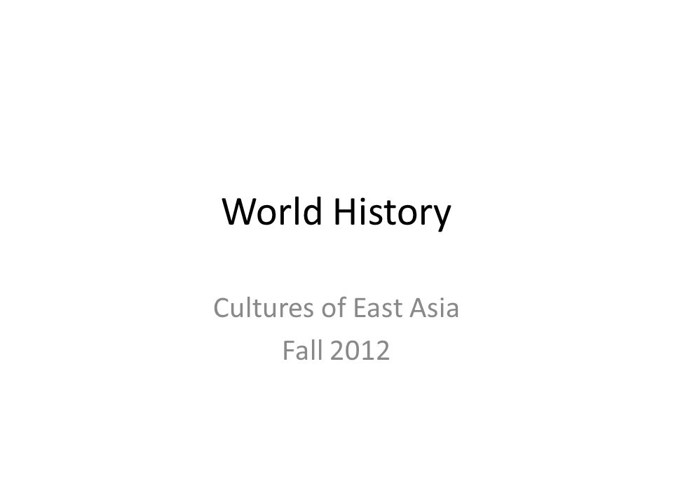 Cultures of East Asia Fall 2012
