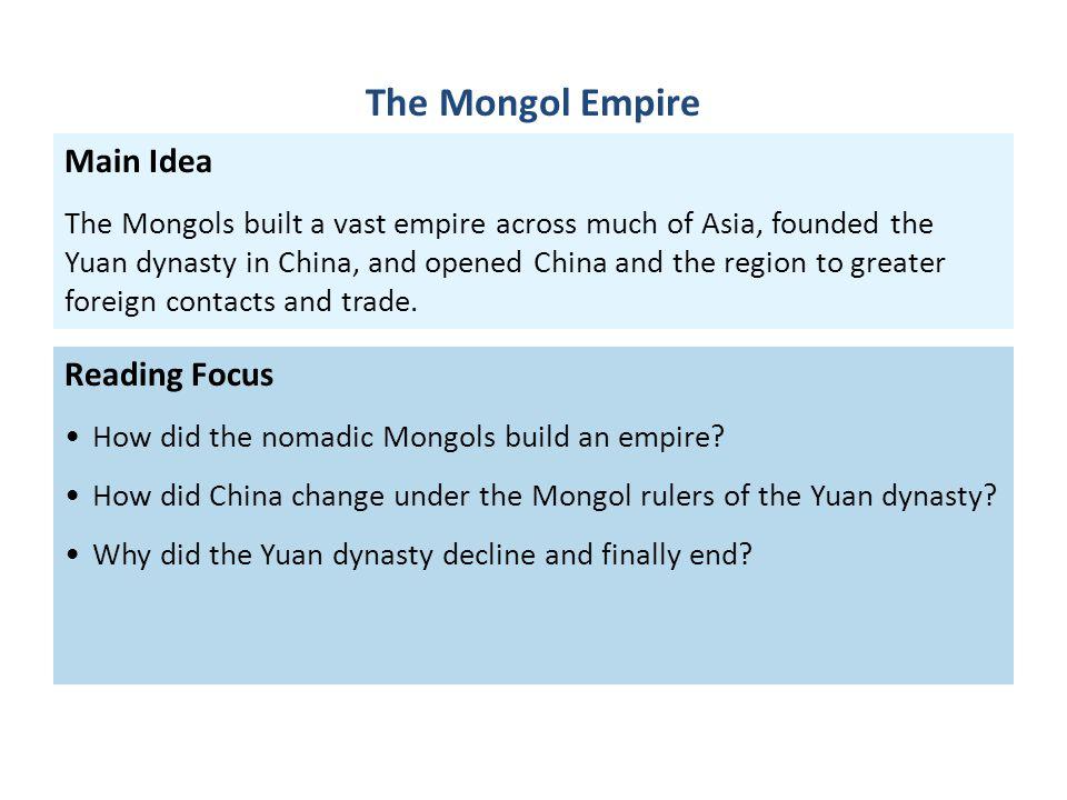 The Mongol Empire Main Idea Reading Focus
