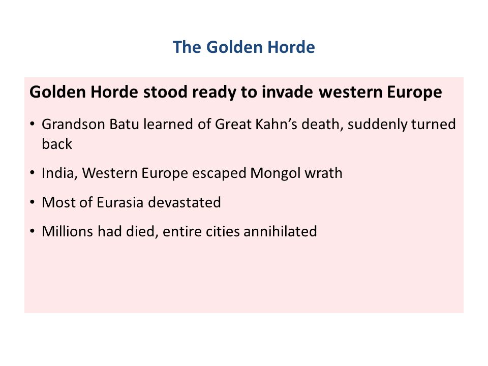 Golden Horde stood ready to invade western Europe