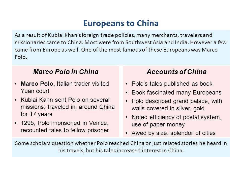 Europeans to China Marco Polo in China Accounts of China