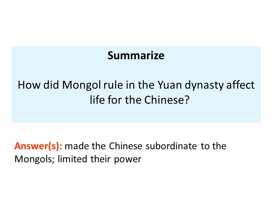 How did Mongol rule in the Yuan dynasty affect life for the Chinese