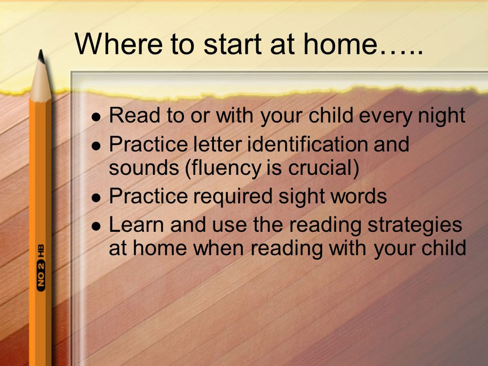 Where to start at home….. Read to or with your child every night