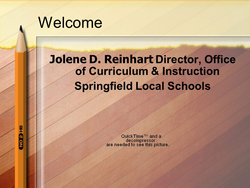 Jolene D. Reinhart Director, Office of Curriculum & Instruction