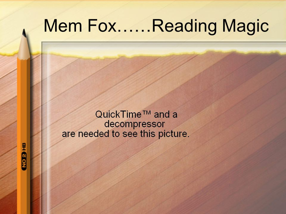 Mem Fox……Reading Magic