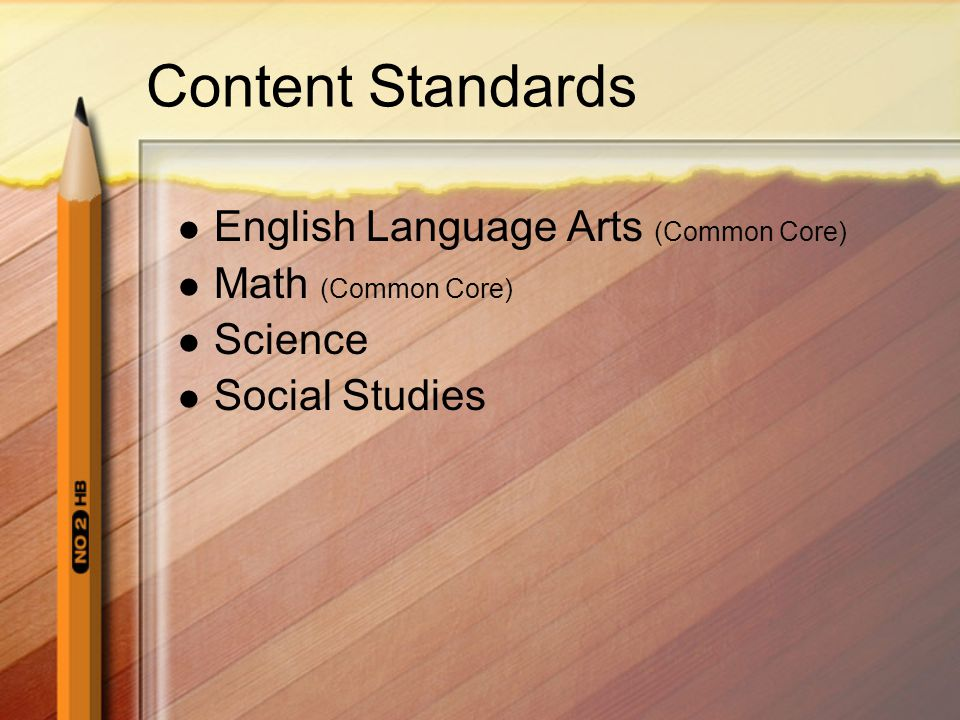 Content Standards English Language Arts (Common Core)