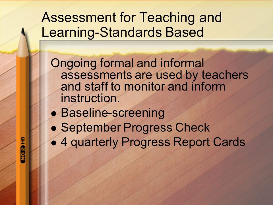 Assessment for Teaching and Learning-Standards Based