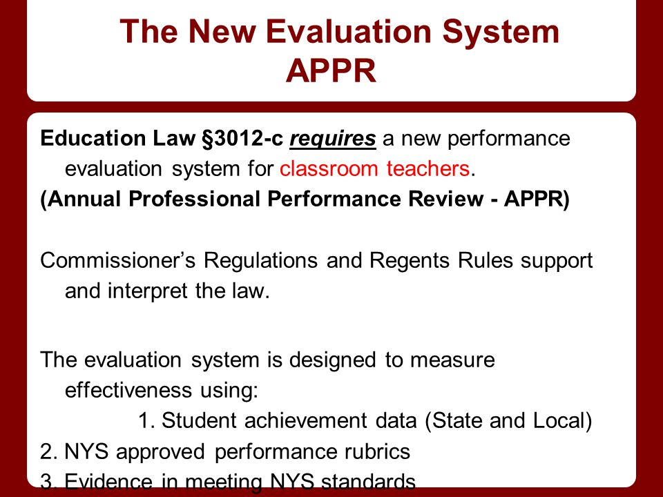 The New Evaluation System APPR