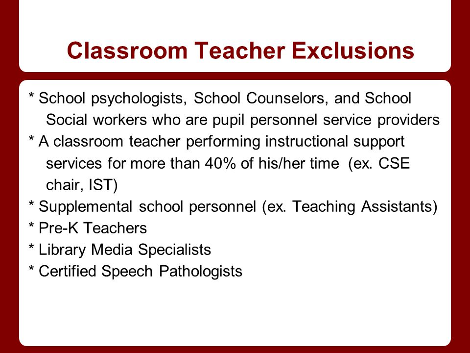 Classroom Teacher Exclusions