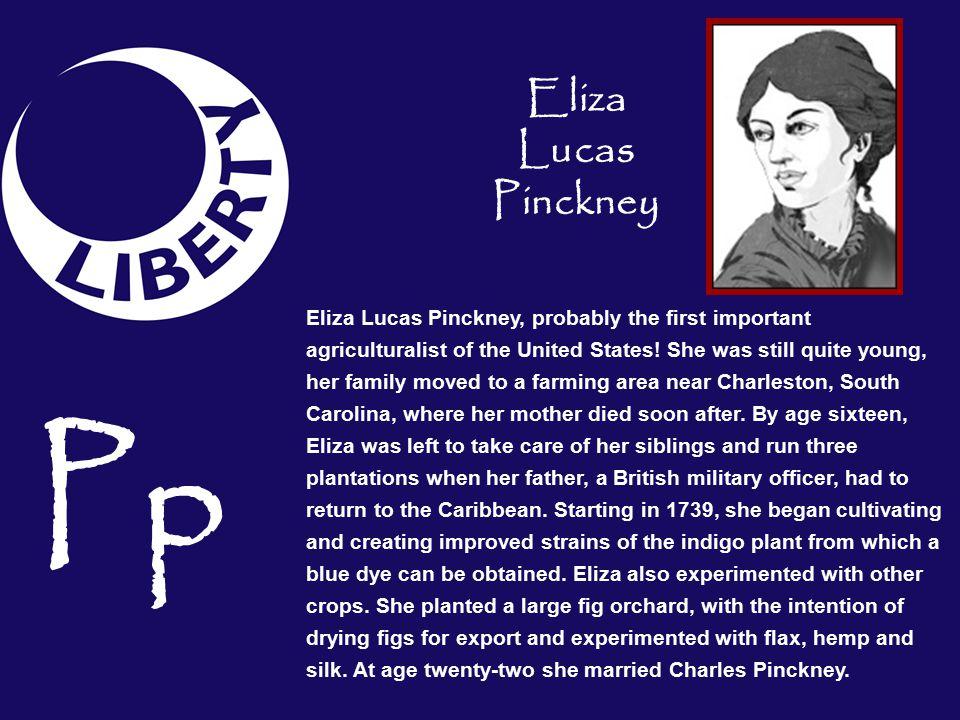 Pp Eliza Lucas Pinckney