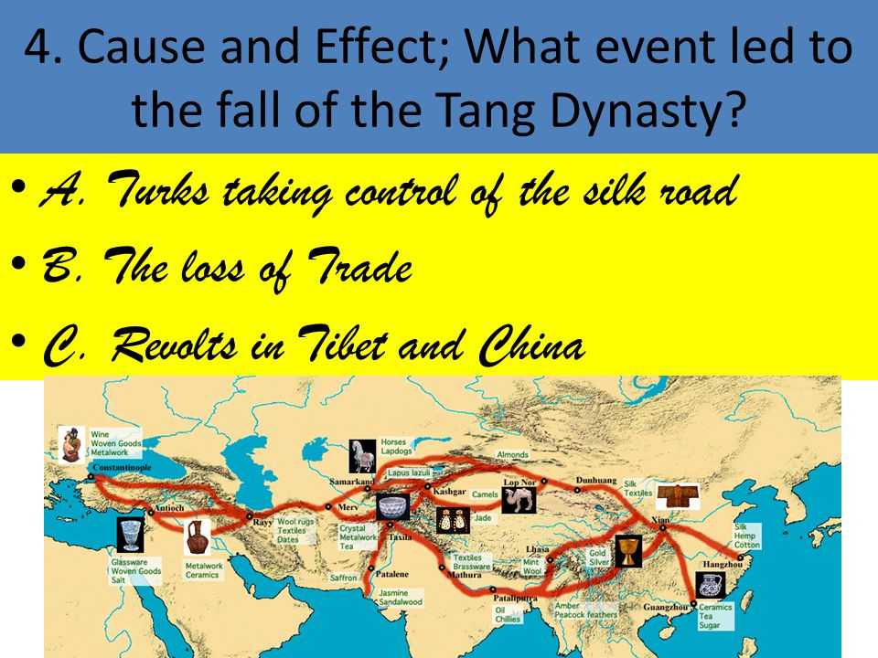 4. Cause and Effect; What event led to the fall of the Tang Dynasty