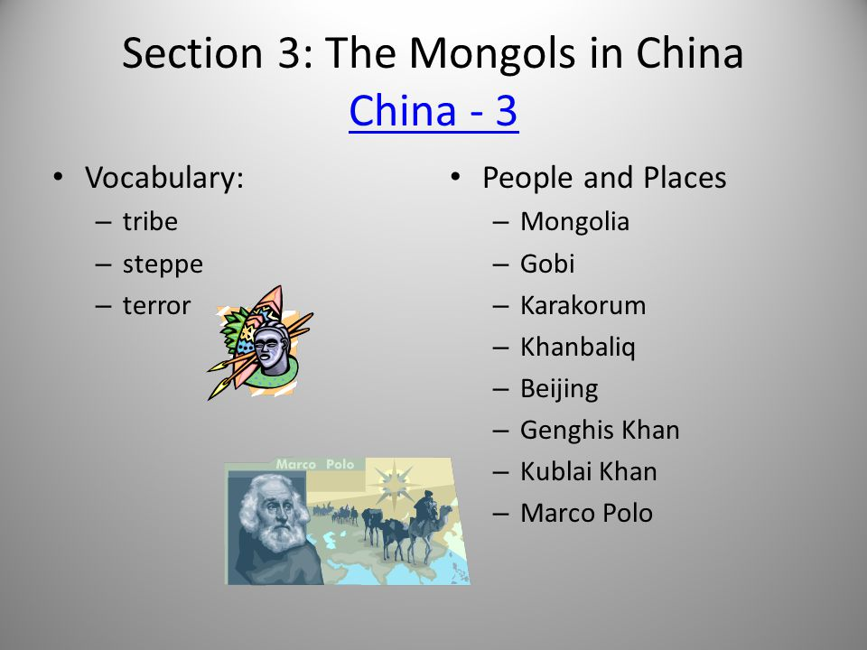 Section 3: The Mongols in China China - 3