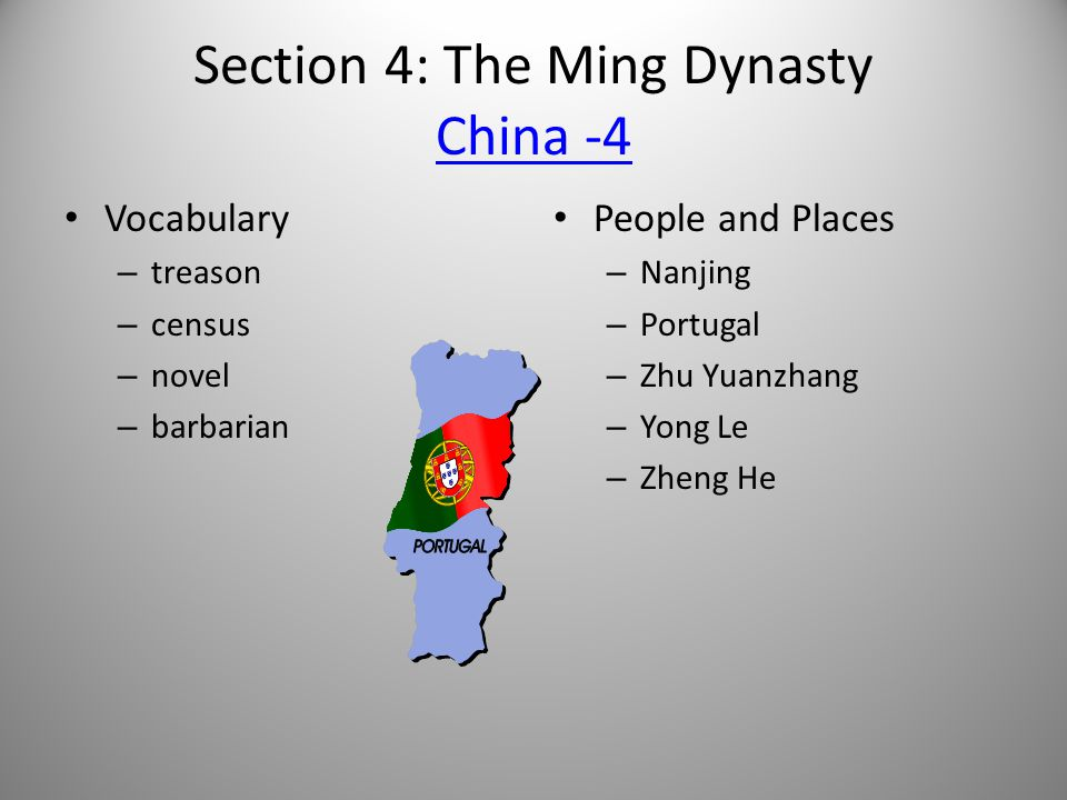Section 4: The Ming Dynasty China -4