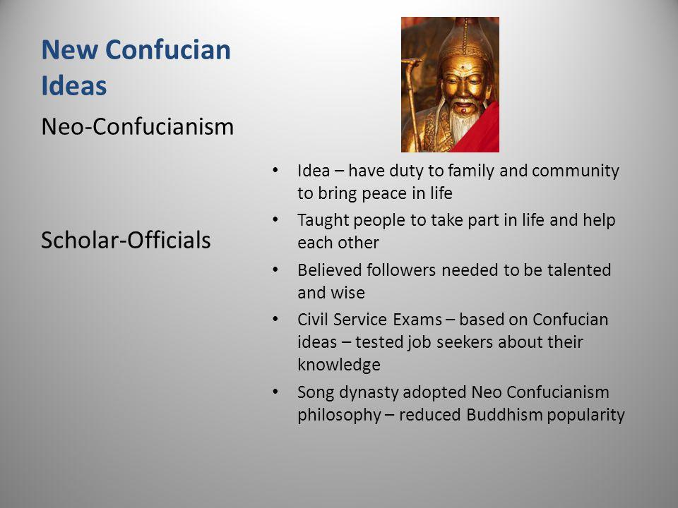 New Confucian Ideas Neo-Confucianism Scholar-Officials