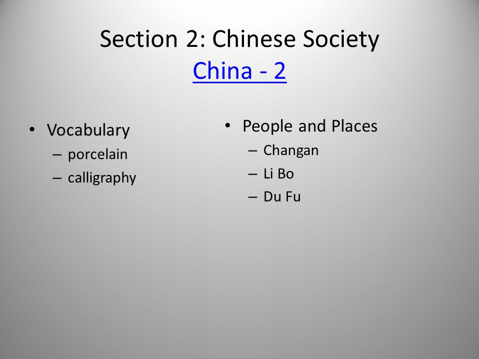 Section 2: Chinese Society China - 2