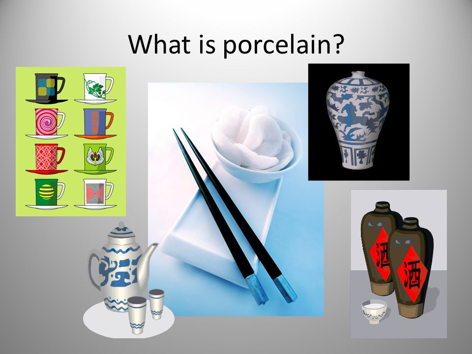What is porcelain