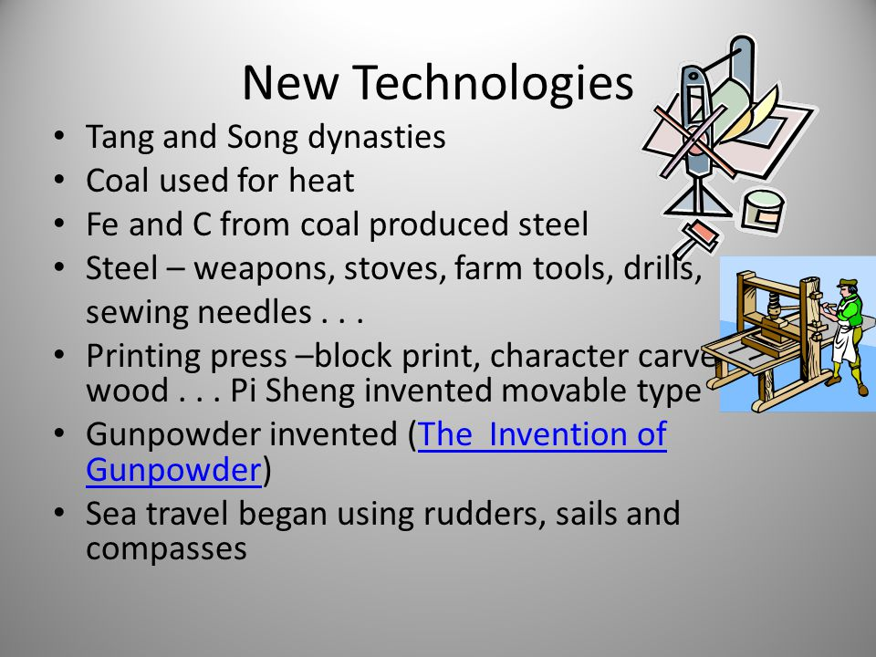 New Technologies Tang and Song dynasties Coal used for heat