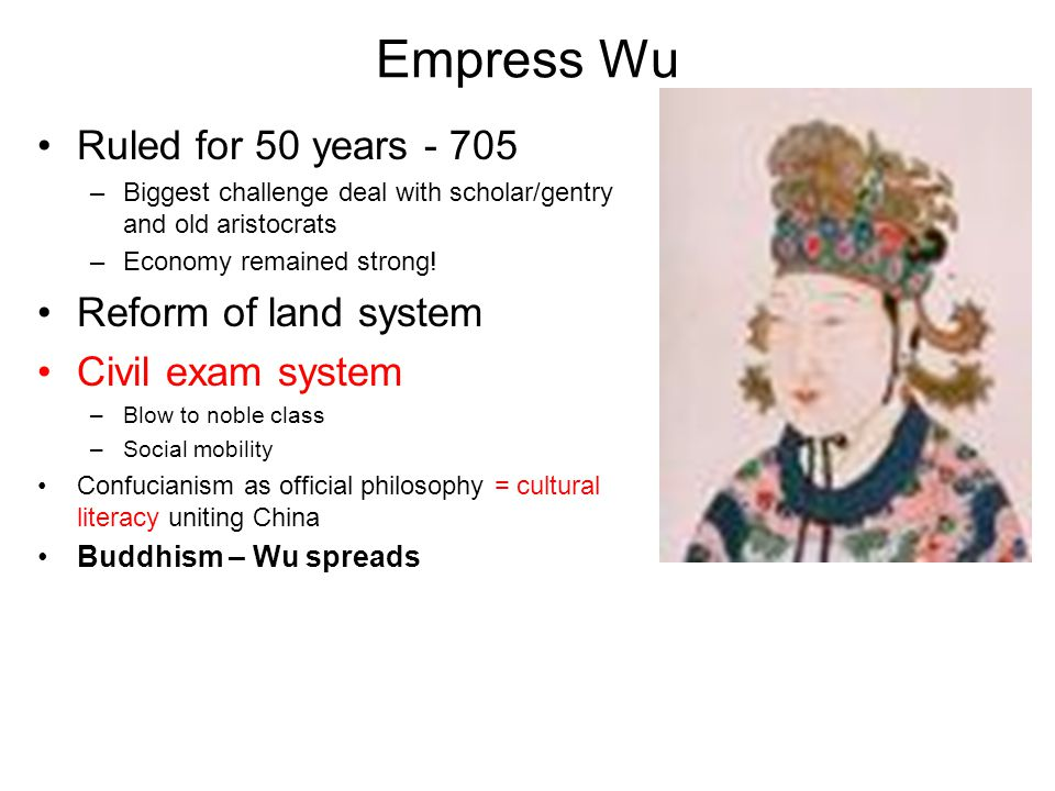 Empress Wu Ruled for 50 years - 705 Reform of land system
