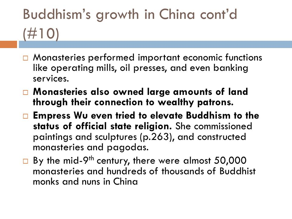Buddhism's growth in China cont'd (#10)