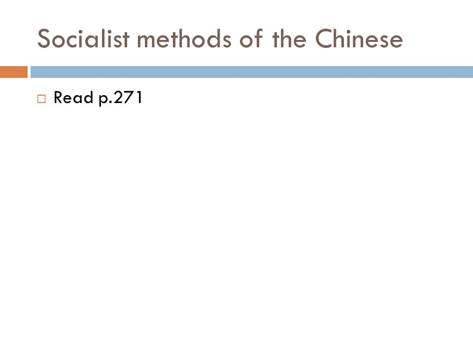 Socialist methods of the Chinese
