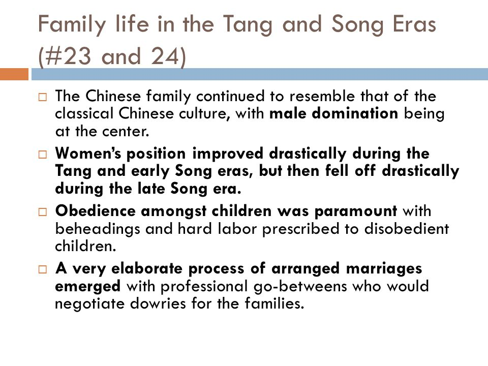 Family life in the Tang and Song Eras (#23 and 24)