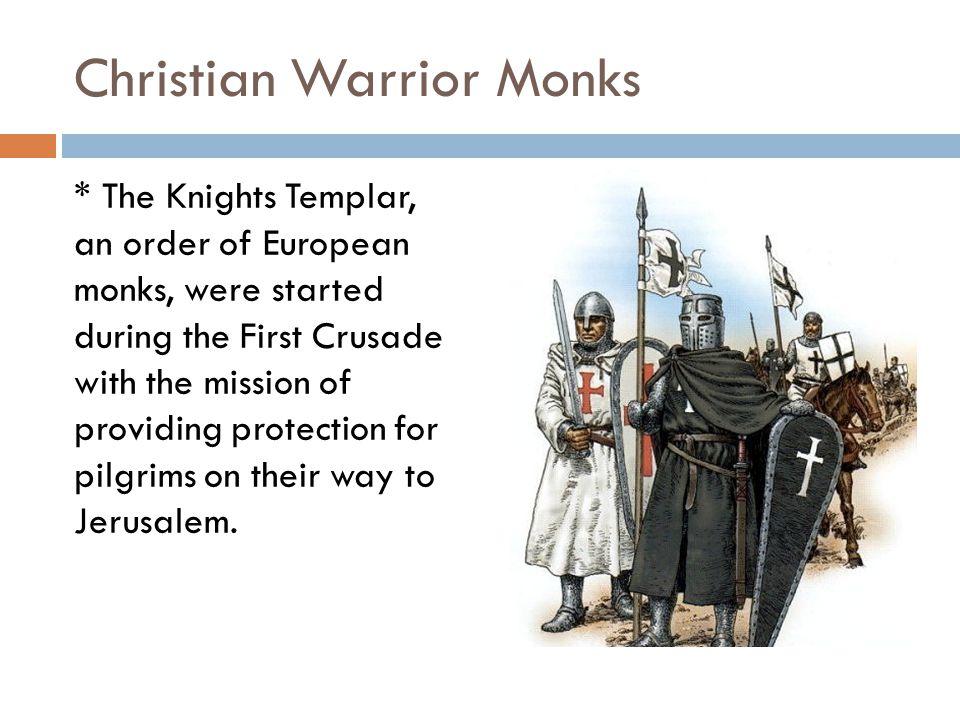 Christian Warrior Monks