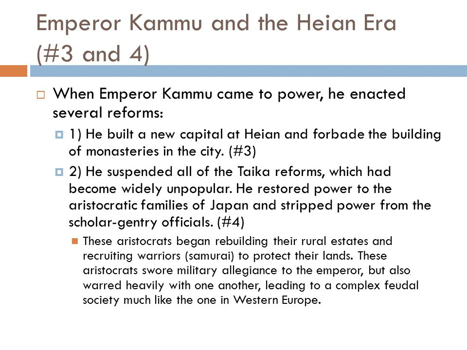 Emperor Kammu and the Heian Era (#3 and 4)