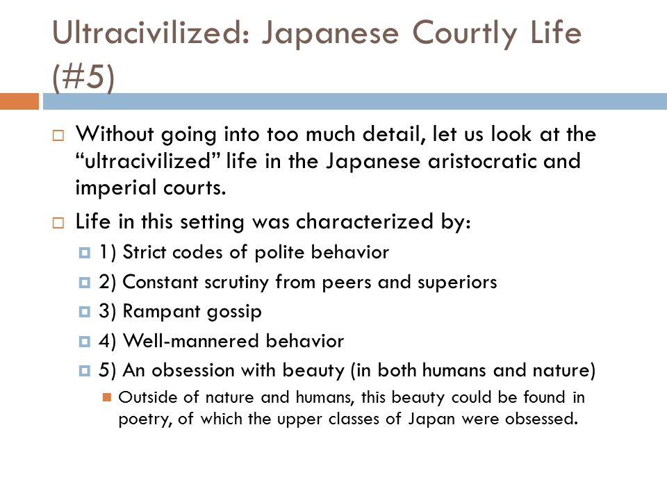 Ultracivilized: Japanese Courtly Life (#5)