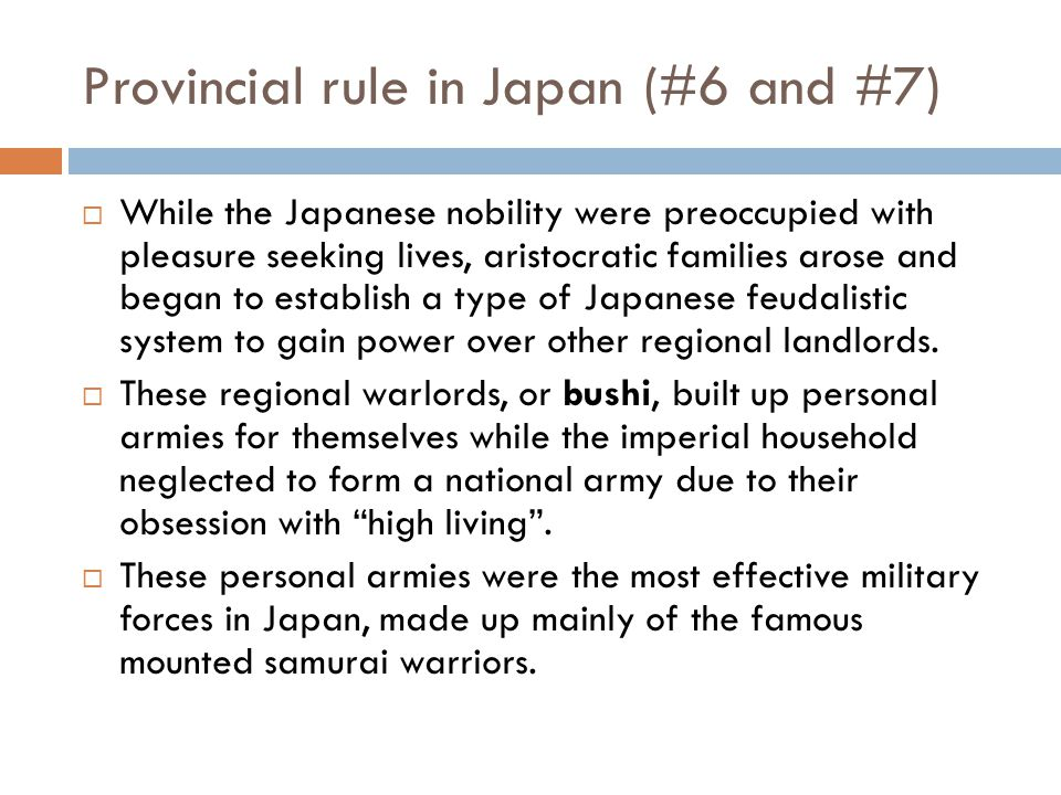 Provincial rule in Japan (#6 and #7)