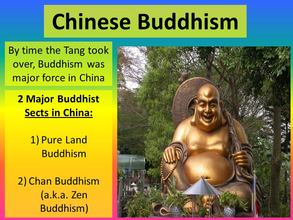 2 Major Buddhist Sects in China: