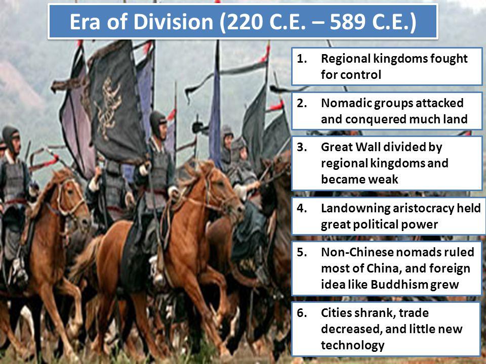 Era of Division (220 C.E. – 589 C.E.)