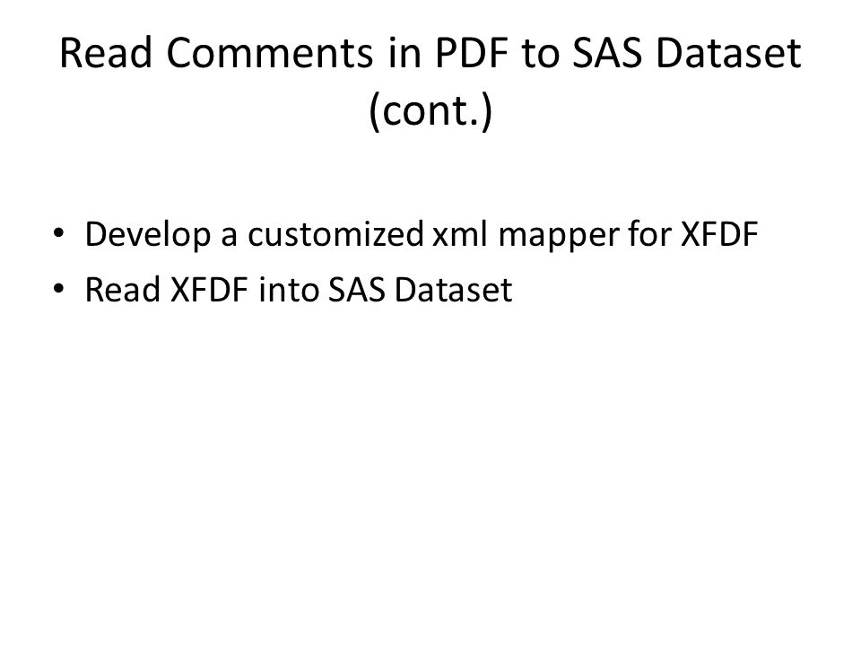 Read Comments in PDF to SAS Dataset (cont.)