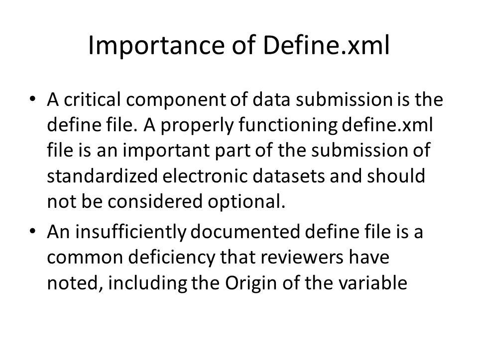 Importance of Define.xml