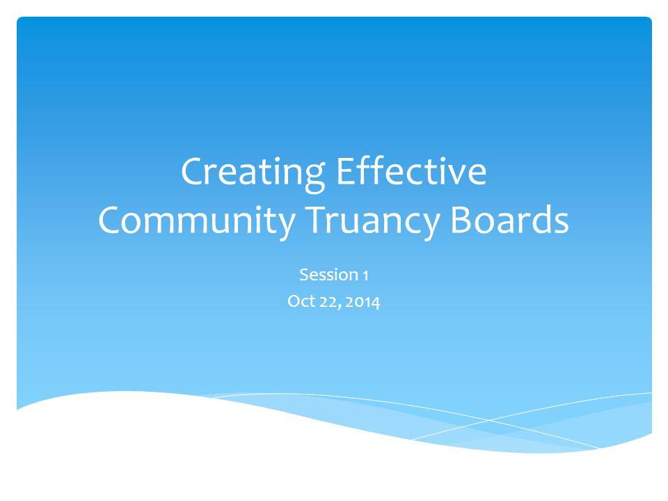 Creating Effective Community Truancy Boards