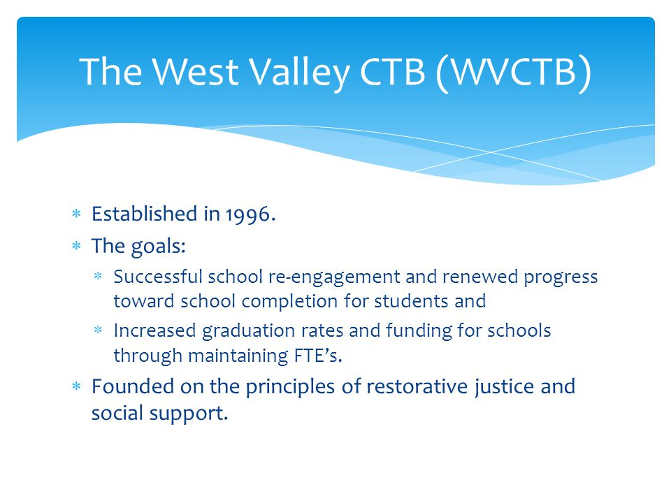 The West Valley CTB (WVCTB)