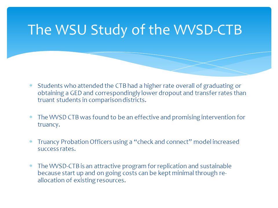 The WSU Study of the WVSD-CTB