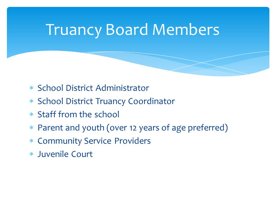 Truancy Board Members School District Administrator