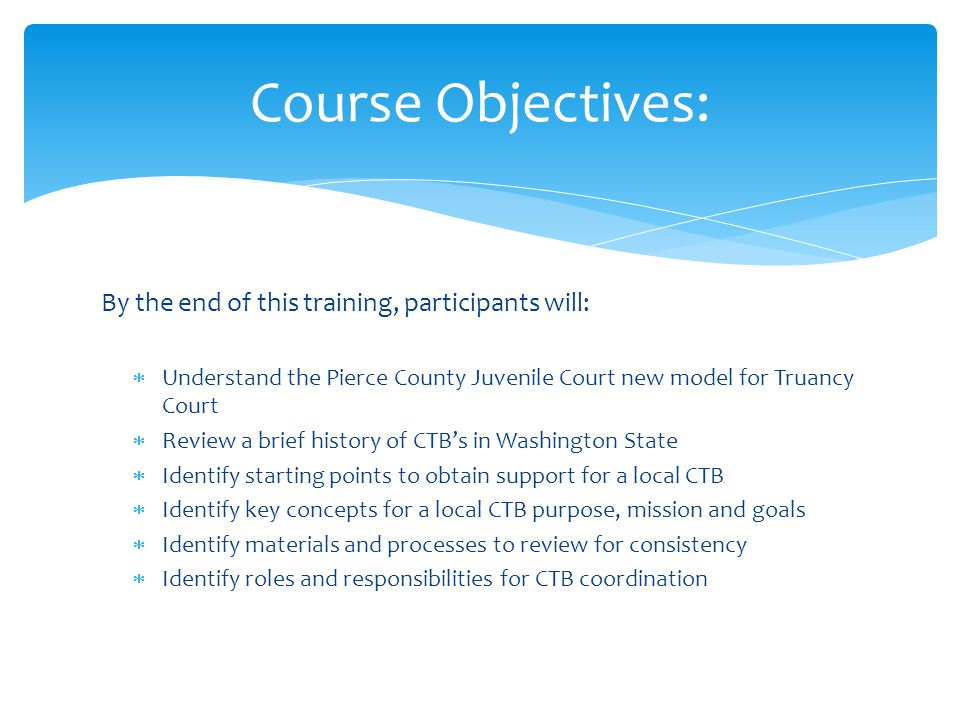 Course Objectives: By the end of this training, participants will: