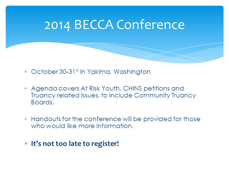 2014 BECCA Conference It's not too late to register!