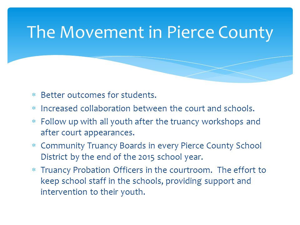 The Movement in Pierce County