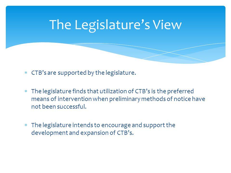 The Legislature's View