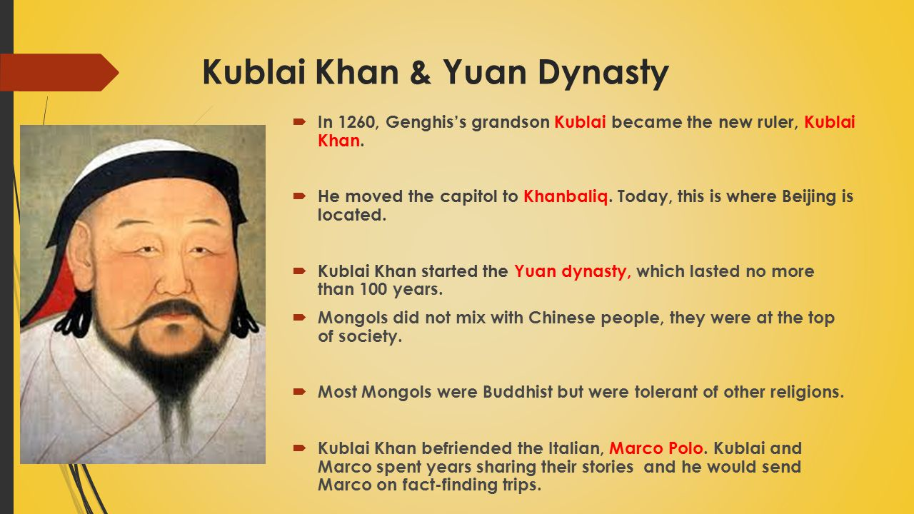 Kublai Khan & Yuan Dynasty