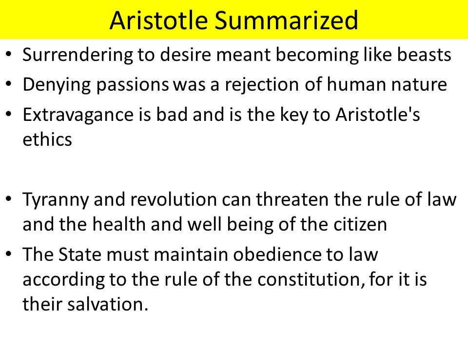 Aristotle Summarized Surrendering to desire meant becoming like beasts