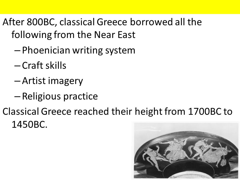 After 800BC, classical Greece borrowed all the following from the Near East