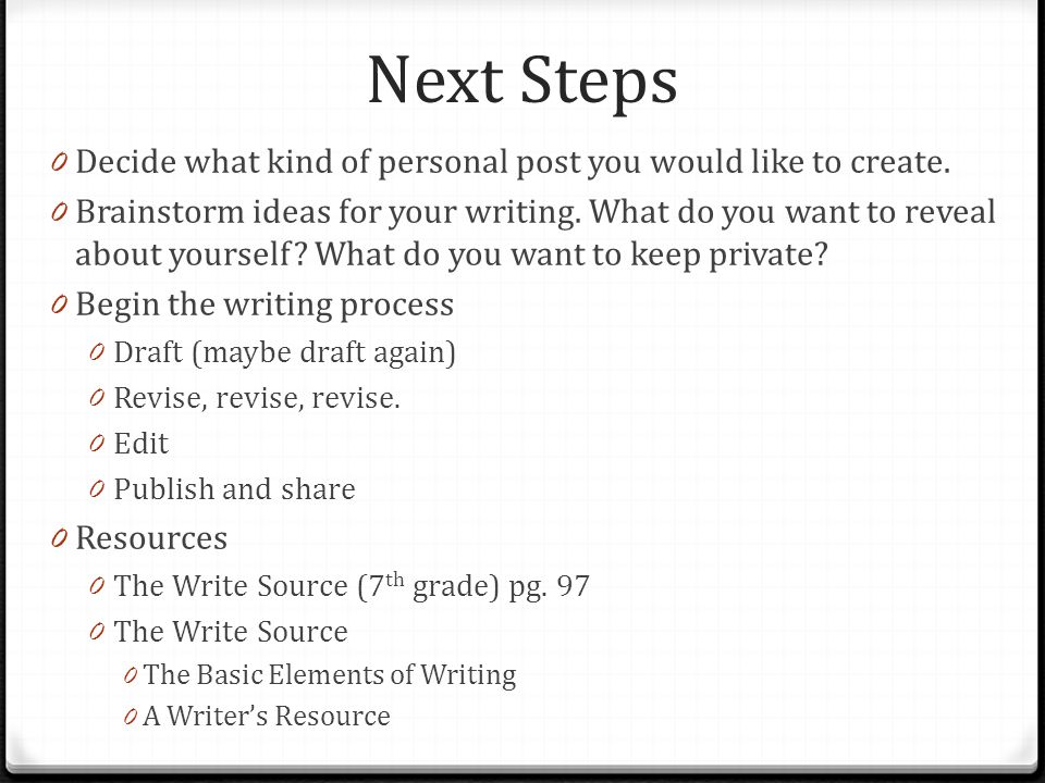 Next Steps Decide what kind of personal post you would like to create.