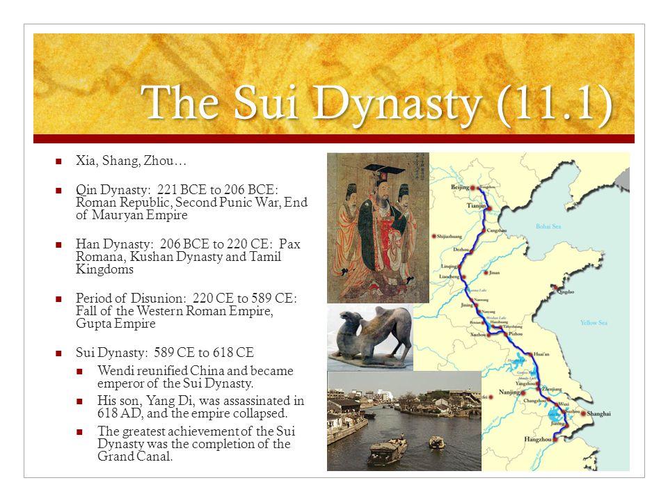The Sui Dynasty (11.1) Xia, Shang, Zhou…