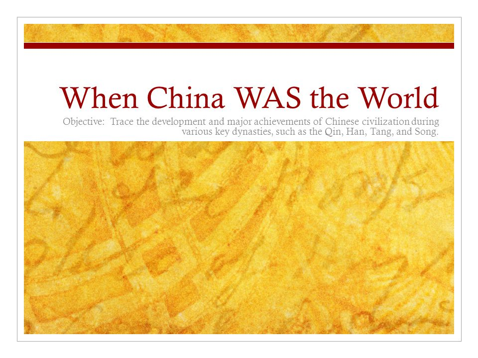 When China WAS the World