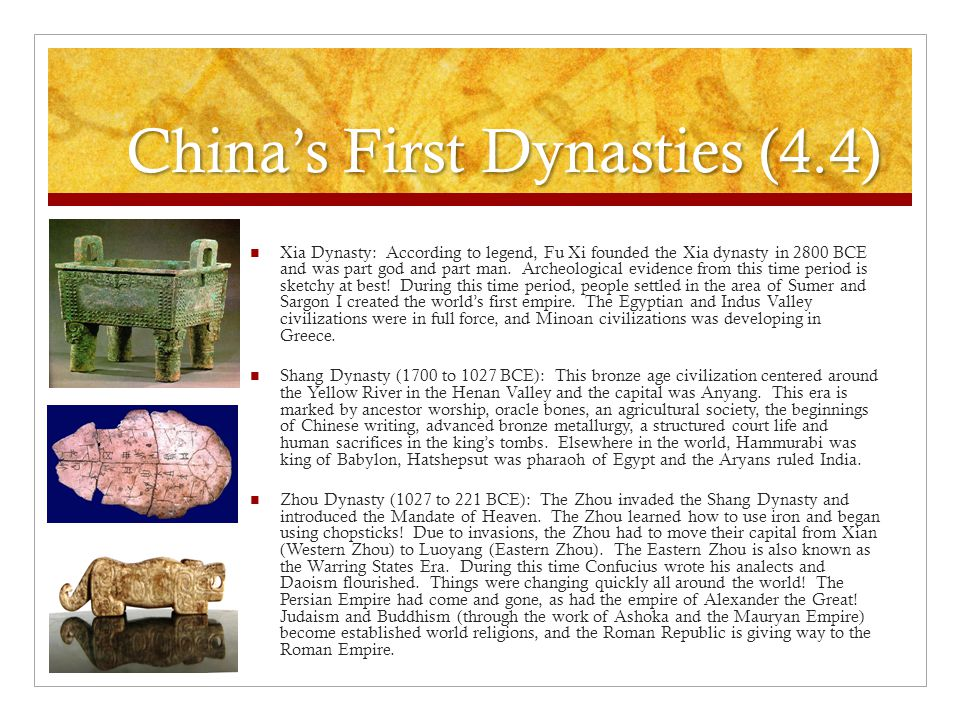 China's First Dynasties (4.4)