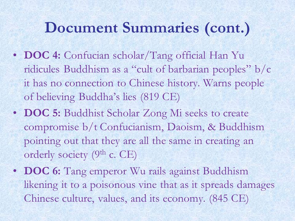 spread of buddhism dbq He is basically saying that why should buddhism be honored if it has not originated in china i believe that there is some bias in this excerpt because the person.