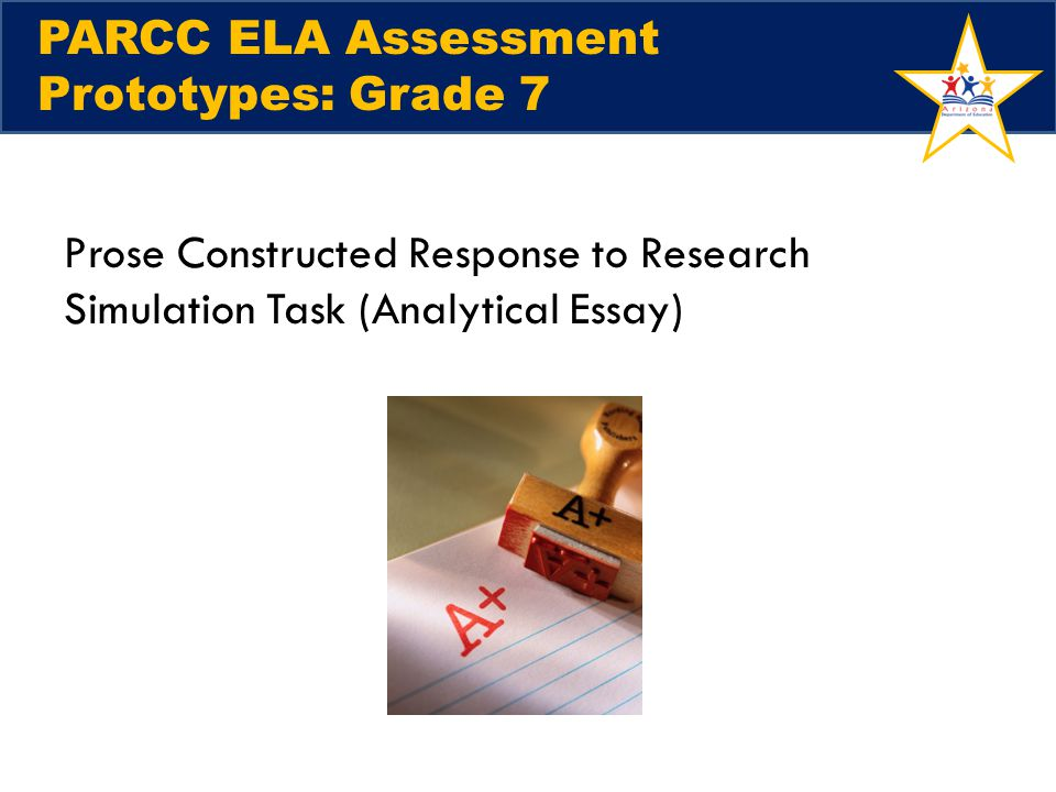 PARCC ELA Assessment Prototypes: Grade 7