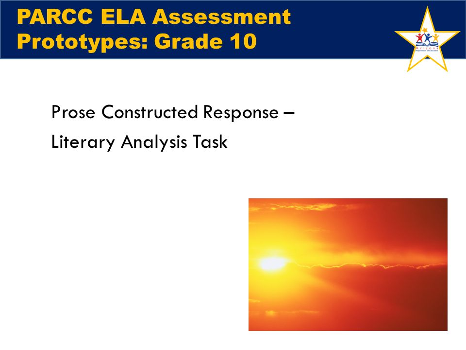 PARCC ELA Assessment Prototypes: Grade 10
